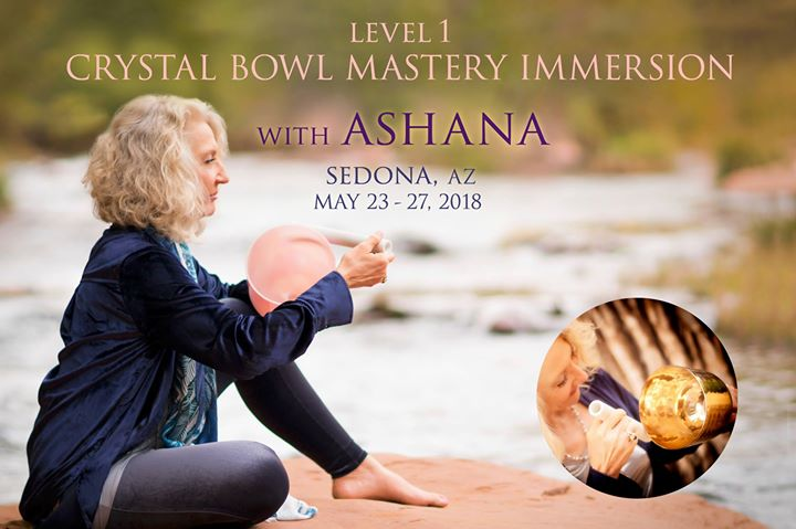 Crystal Bowl Mastery Immersion with Ashana