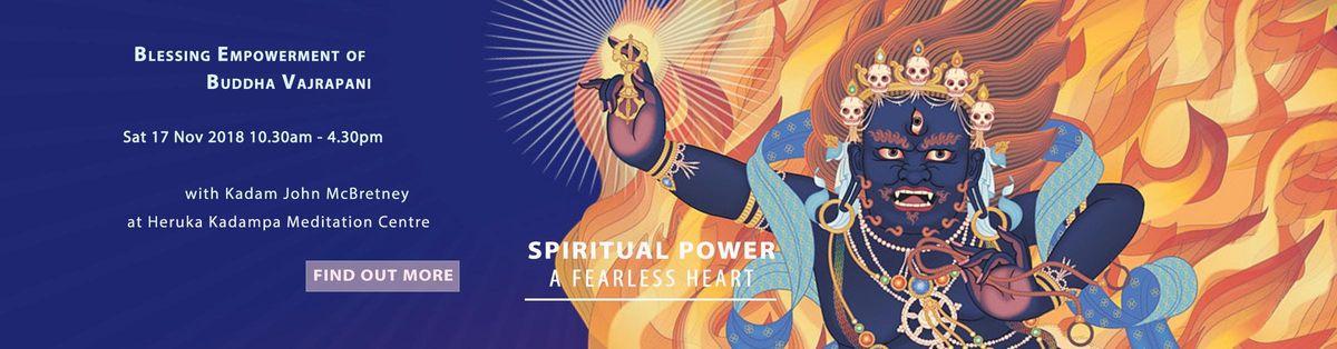 Blessing Empowerment of Buddha Vajrapani & Teachings on Spiritual Power - A Fearless Heart