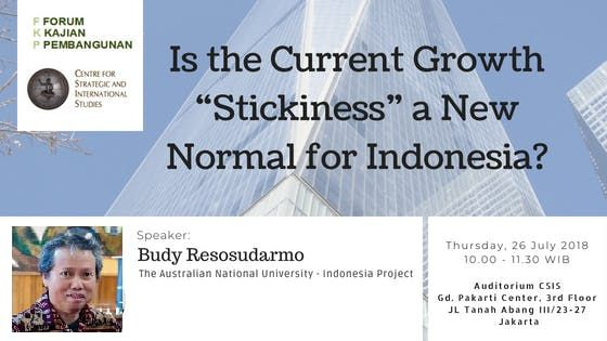 Is the current growth stickiness a new normal for Indonesia
