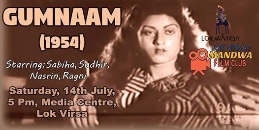 Mandwa Screens Gumnaam (1954) Starring Sudhir and Sabiha