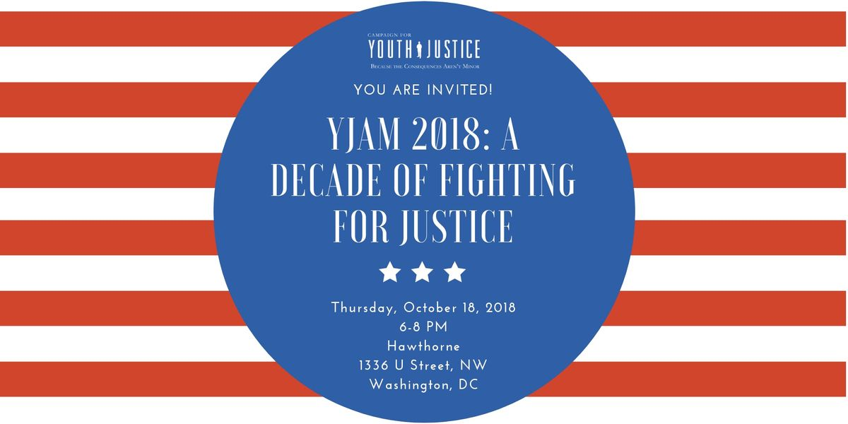 YJAM 2018 A Decade of Fighting For Justice