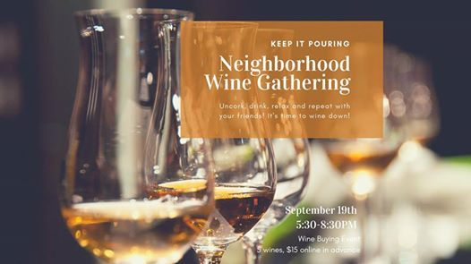 Keep it Pouring Neighborhood Wine Event