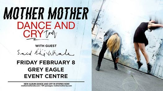 Mother Mother Dance and Cry Tour w guest Said the Whale