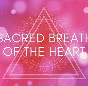 Sacred Breath of The Heart by Kavitha