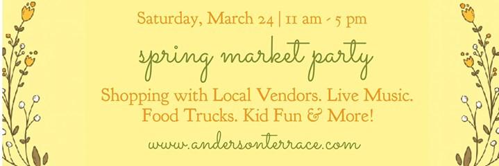 Spring Market Party - Live Music Kid Stuff FoodDrinks & More