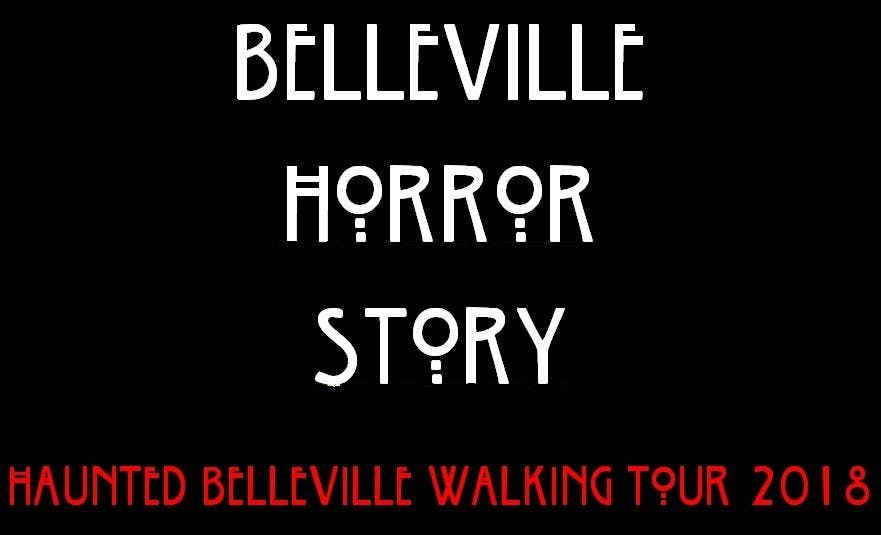 Haunted Belleville Walking Tour 2018 Belleville Horror Story