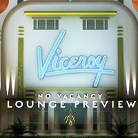 Lounge Preview feat. Viceroy