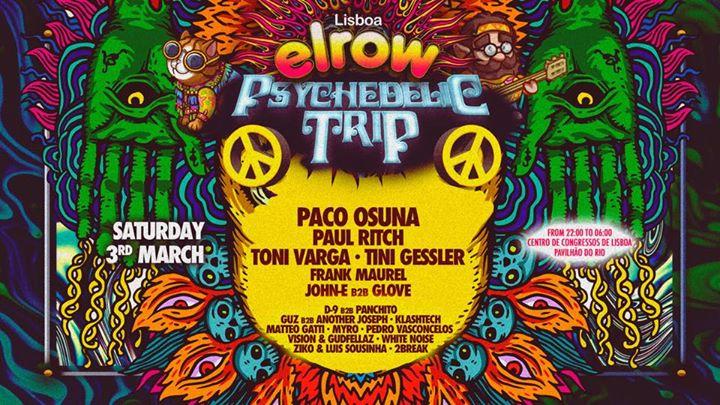 Elrow Lisboa - Psychedelic Trip
