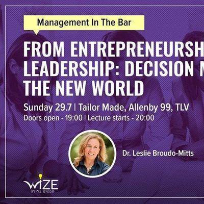Entrepreneurship to Leadership Decision Making in the New World