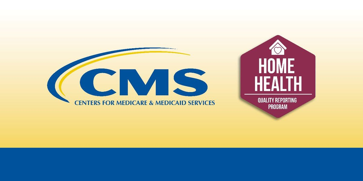 Home Health Quality Reporting Program Provider Training