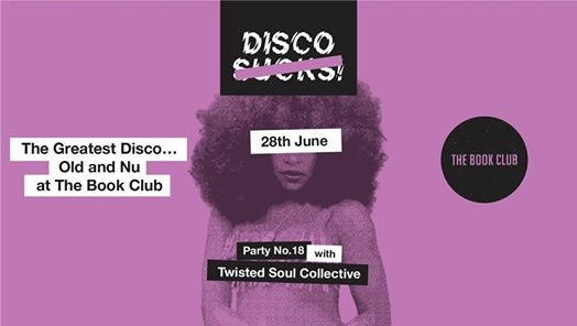 Disco Sucks - Party No. 18 w Twisted Soul Collective