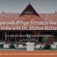 India  Ayurveda &amp Yoga Retreat in South India with Dr. Alexina