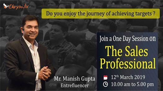 The Sales Professional By Entrefluencer Mr.Manish Gupta