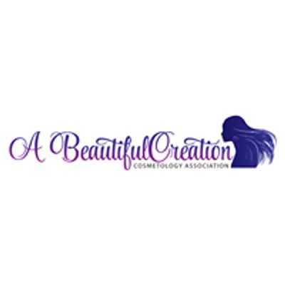 A Beautiful Creation Cosmetology Association, LLC