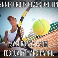 Tennis Group Class Drilling - 2 hour session