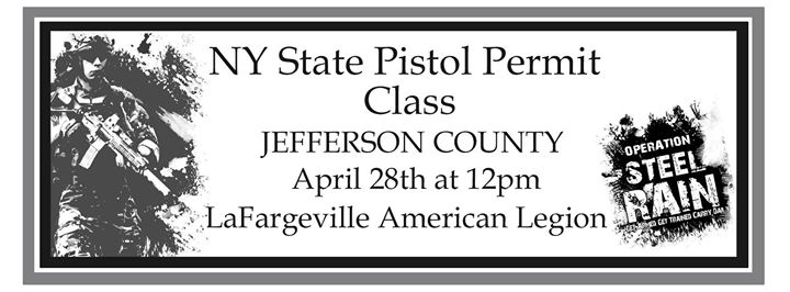 NY State Pistol Permit Class at LaFargeville American Legion