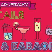 ESN Cocktails &amp Karaoke