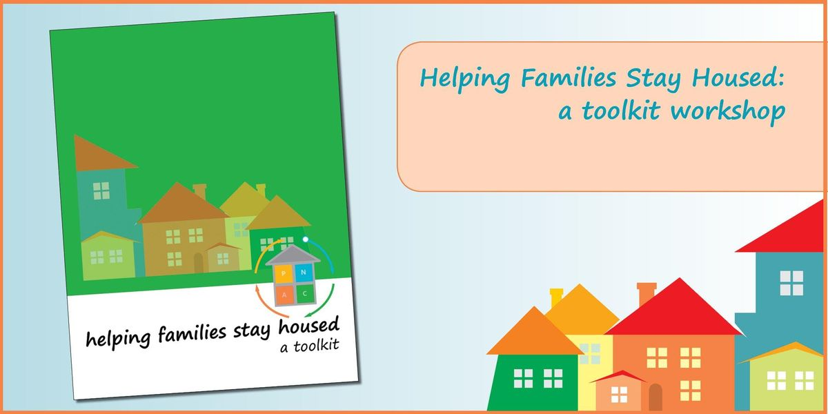 Helping Families Stay Housed A Toolkit Workshop