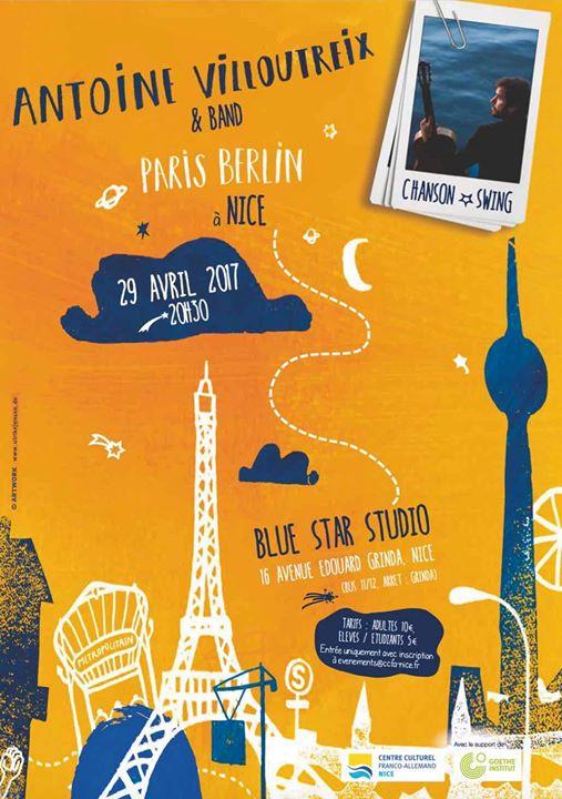 Antoine Villoutreix & Band - Paris Berlin  Nice