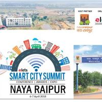 Elets Smart City Summit - Naya Raipur