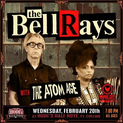 The BellRays w/ The Atom Age and Special Guests at Hodis Half Note