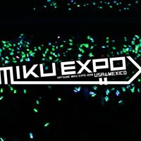 San Jose - Hatsune Miku Expo 2018 USA &amp Mexico