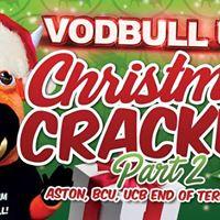 Vodbull 14th Dec Christmas Cracker Part2