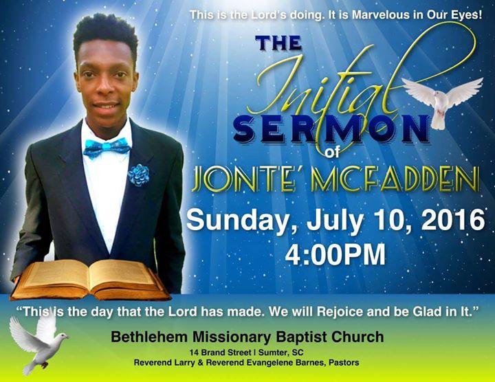 Initial Sermon Of Jonte McFadden at Bethlehem Missionary Baptist