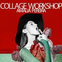 Amalia Pereira - Collage Workshop (Gijn)