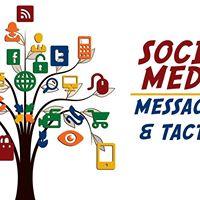 Social Media Messaging &amp Tactics