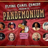 Flying Camel presents Pandemonium
