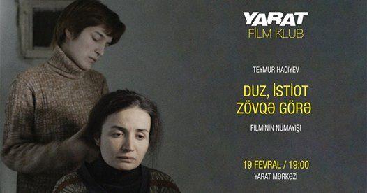 YARAT Film Klub Duz istiot zvq gr