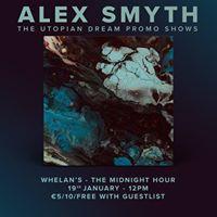 Alex Smyth LIVE at Whelans