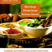 SP - Workshop Dinacharya (Rotinas Dirias Ayurvdicas)