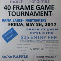 March of Dimes 40 Frame Tournament Fundraiser