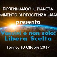 Vaccini e non solo Libera Scelta  Torino 10 ottobre 2017