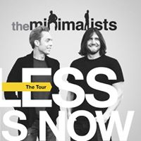 The Minimalists Less is Now Tour