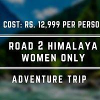 Road 2 Himalaya Women only Adventure Trip