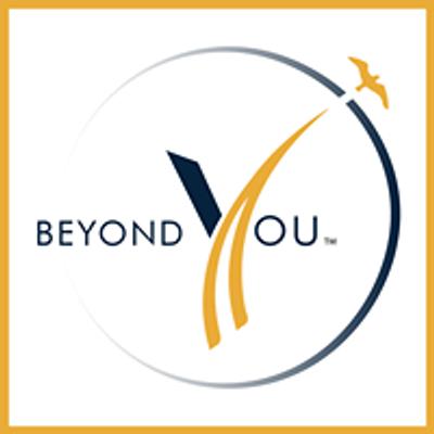 Beyond You