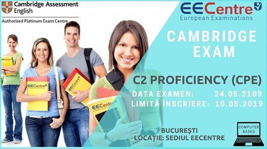 CPE Cambridge exam - Bucuresti - 24.05.2019