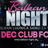 Balkan Night  Party - Vejle 23.Dec