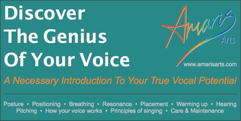 Discover The Genius Of Your Voice - Singing Technique Workshop