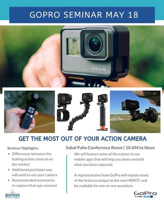GoPro Seminar May 18 at Banyan Pilot Shop, Florida