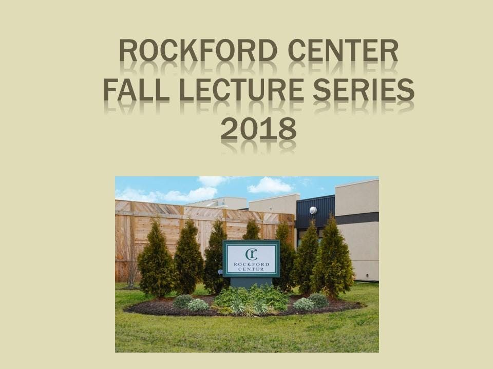 Rockford Center Lecture Series 2018 - Maternal MH and Substance Use