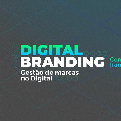 Digital Branding - Gesto de marcas no Digital em Lisboa