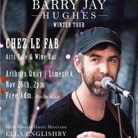 Barry Jay Hughes  Chez Le Fab Cafe  Limerick