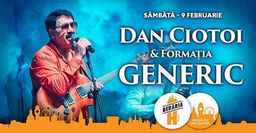 Dan Ciotoi & Generic  9 februarie  Berria H