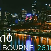 10x10 Melbourne 26th October 2017