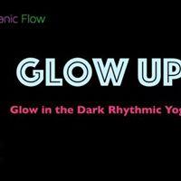 Glow UP Glow in the Dark Rhythmic Yoga