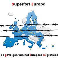 Superfort Europa - over het Europese migratiebeleid